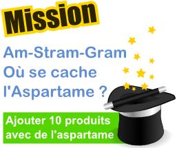 Am-Stram-Gram Où se cache l'Aspartame ?